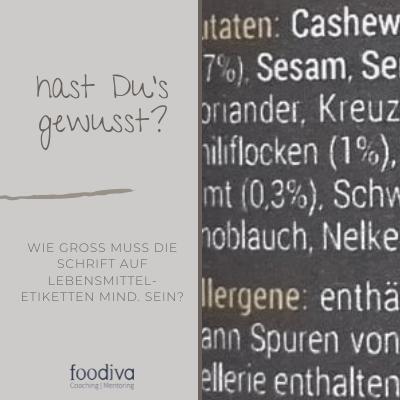 foodivaCoaching Blog - Hast Dus gewusst Etiketten Schriftgröße